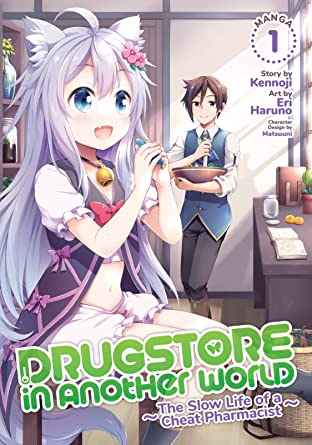 Drugstore in Another World: The Slow Life of a Cheat Pharmacist Tome 1