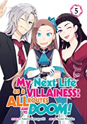 My Next Life as a Villainess: All Routes Lead to Doom! Vol. 5