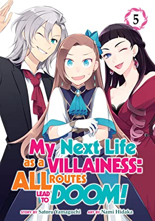 My Next Life as a Villainess: All Routes Lead to Doom! Tome 5