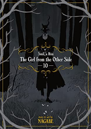 The Girl From the Other Side: Siúil, a Rún Tome 10