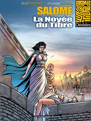 Salomé Tome 1: La Noyée du Tibre