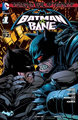 Forever Evil Aftermath: Batman vs. Bane #1