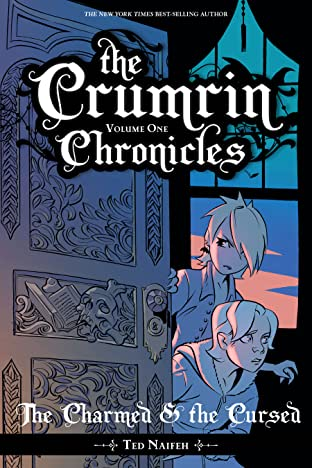 The Crumrin Chronicles Vol. 1: The Charmed & the Cursed