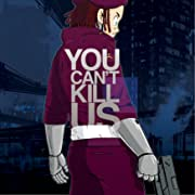 You Can't Kill Us #3