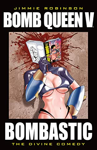 Bomb Queen Vol. 5: Bombastic