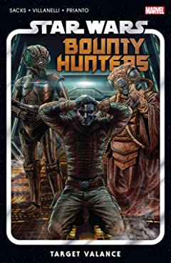 Star Wars: Bounty Hunters Vol. 2: Target Valance