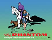The Phantom: The Complete Sundays: 1945-1949 Vol. 3