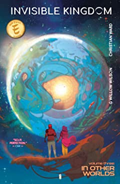 Invisible Kingdom Vol. 3
