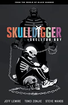 Skulldigger and Skeleton Boy: From the World of Black Hammer Vol. 1