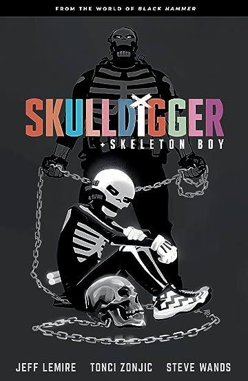 Skulldigger and Skeleton Boy: From the World of Black Hammer Vol. 1