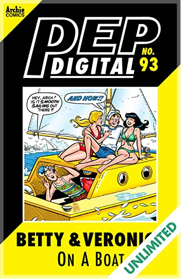 PEP Digital #93: Betty & Veronica On A Boat
