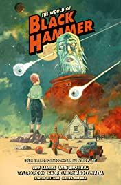 The World of Black Hammer Library Edition Vol. 3