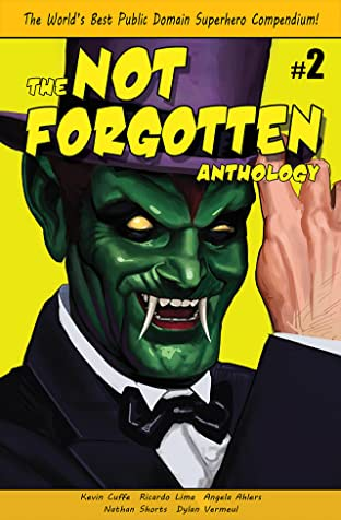 The Not Forgotten Anthology #2