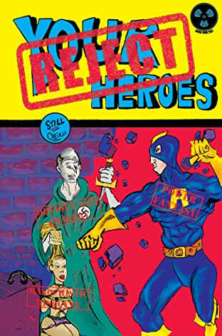 Reject Your Heroes #1