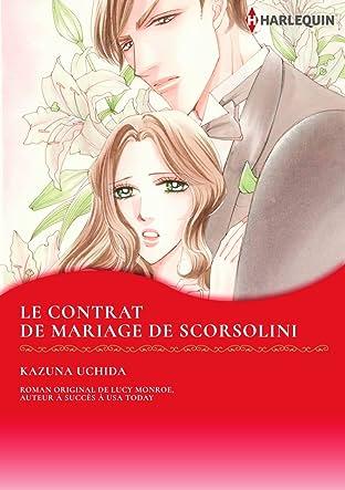 Le Contrat de Mariage de Scorsolini: Mariées Royales Iii