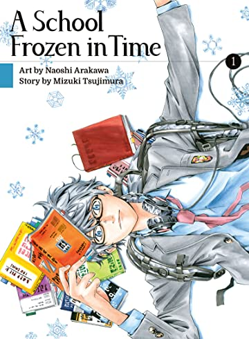 A School Frozen in Time Tome 1