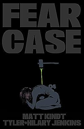 Fear Case #4