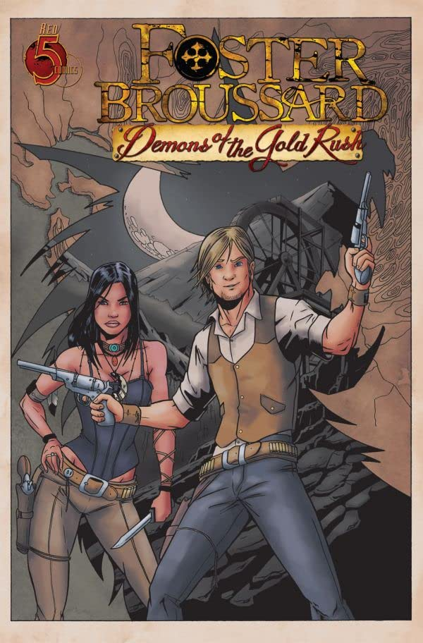 Foster Broussard #1 (of 5): Demons of the Gold Rush