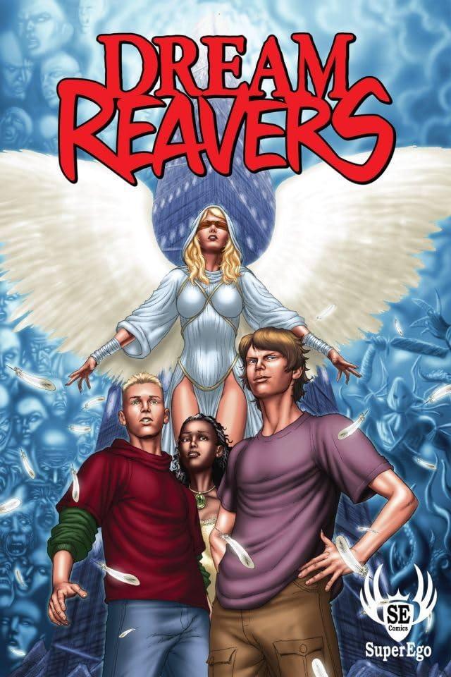 Dream Reavers #1