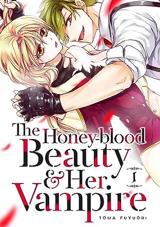 The Honey-blood Beauty & Her Vampire Vol. 1