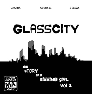 Glasscity Tome 1: The story of a missing girl