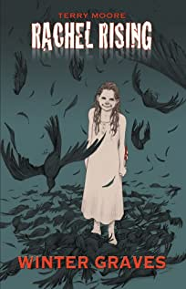 Rachel Rising Vol. 4: Winter Graves