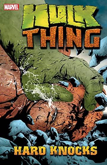 Hulk & Thing: Hard Knocks