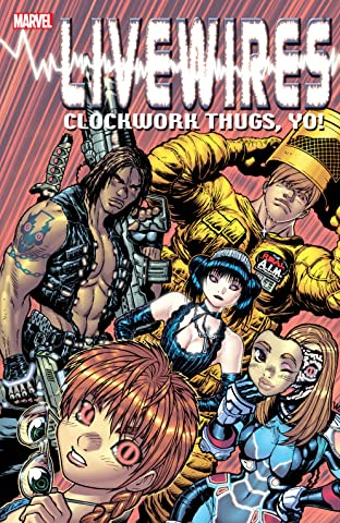 Livewires: Clockwork Thugs, Yo