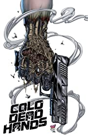 Cold Dead Hands Vol. 1: Cold Dead Hands