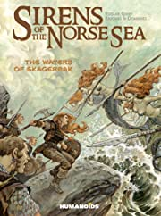 Sirens of the Norse Sea Vol. 1: The Waters of Skagerrak