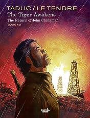 The Tiger Awakens - Book 1 Vol. 1: The Return of John Chinaman