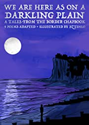 Tales from the Border Tome 2: We Are Here As On A Darkling Plain
