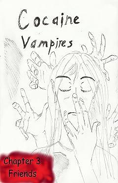Cocaine Vampires #3