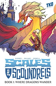 Scales & Scoundrels Definitive Edition Book 1: Where Dragons Wander