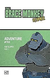 The Brace monkey, in space Vol. 1.1: Adventure #754