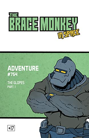 The Brace monkey, in space Vol. 1.1: Adventure #754