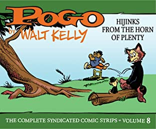 Pogo The Complete Syndicated Comic Strips Vol. 8: Hijinks from the Horn of Plenty