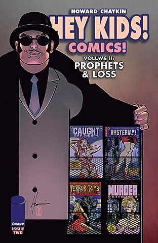 Hey Kids! Comics! Tome 2 No.2 (sur 6): Prophets & Loss