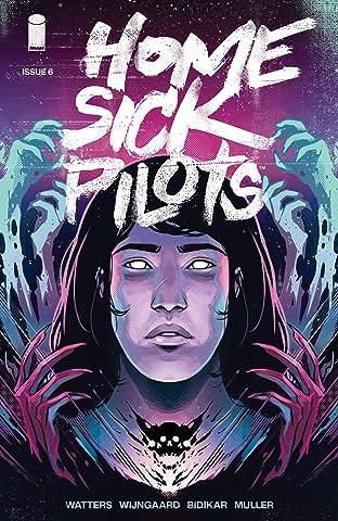 Home Sick Pilots #6