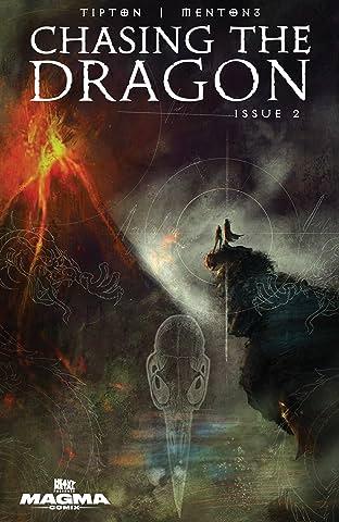 Chasing the Dragon #2