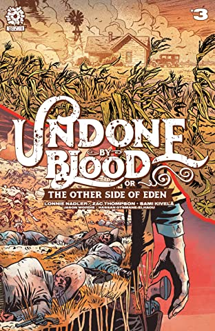 Undone By Blood Vol. 2 #3: The Other Side of Eden