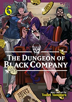 The Dungeon of Black Company Tome 6