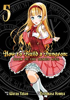 How to Build a Dungeon: Book of the Demon King Tome 5