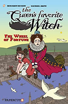 The Queen's Favorite Witch Tome 1: The Wheel of Fortune