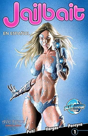 Jailbait #1: Spanish Edition