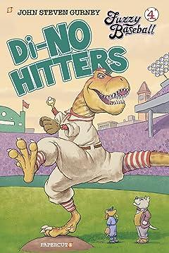 Fuzzy Baseball Tome 4: Di-no Hitters