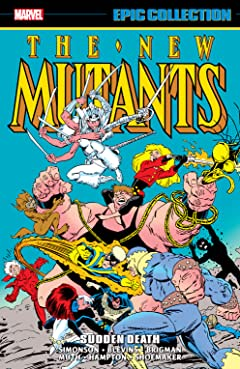 New Mutants Epic Collection: Sudden Death