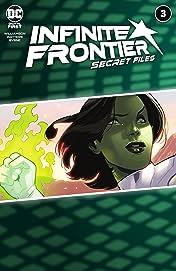 Infinite Frontier (2021) #3: Secret Files
