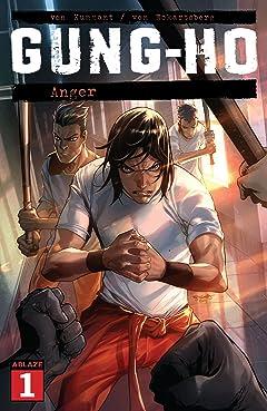 Gung-Ho #1: Anger