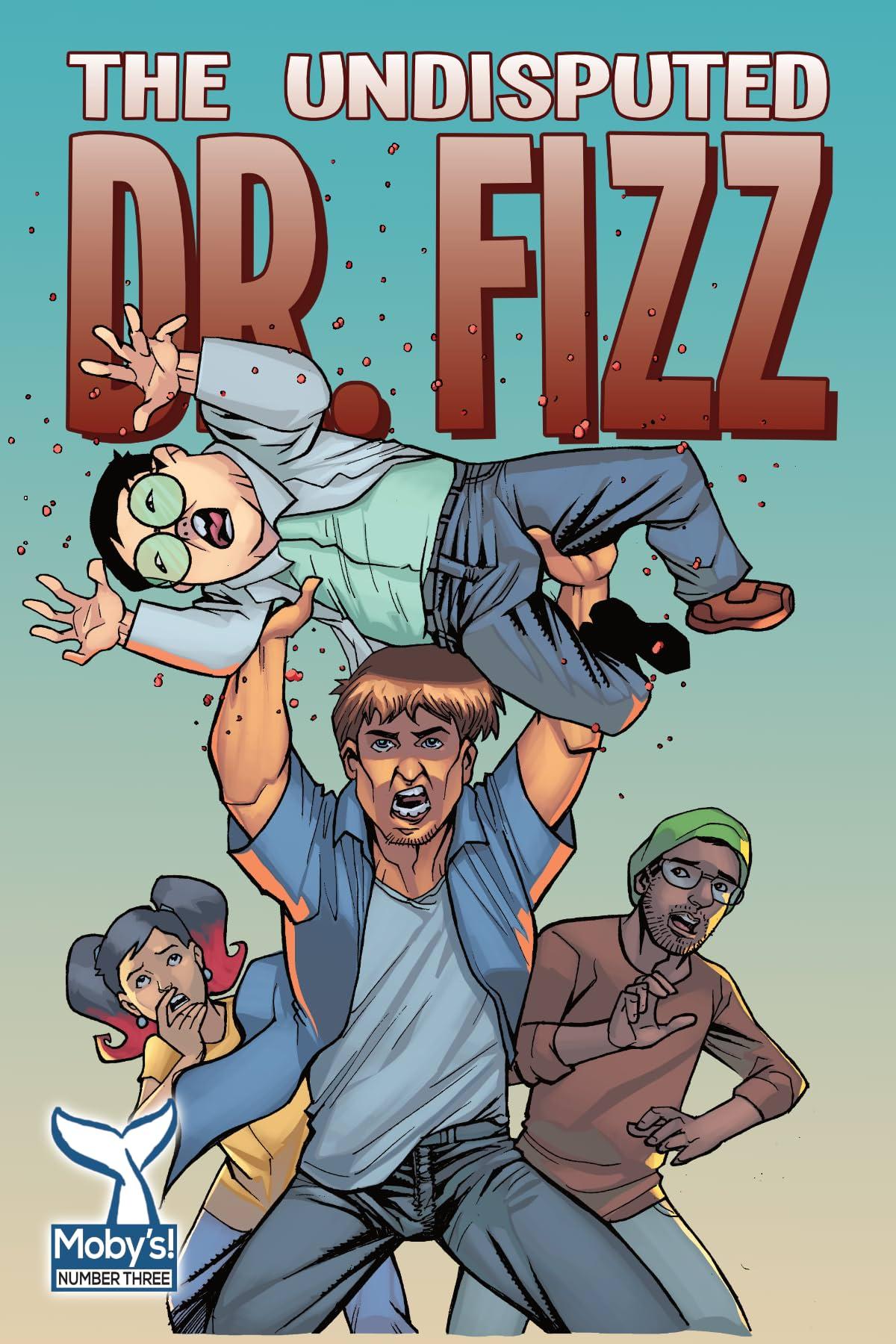 Dr. Fizz #3